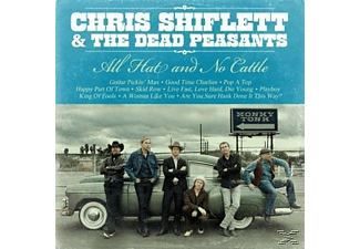 Chris Shiflett & The Dead Peasants - All Hat And No Cattle - (Vinyl)