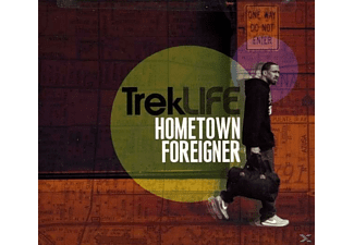Trek Life - Hometown Foreigner [CD]