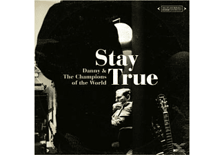 The Danny & Champions Of The World - Stay True (Vinyl+Mp3) [Vinyl]