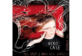 Neko Case - The Worse Things Get, The Harder I Fight, The Harder I Fight, The More I Love You [CD]