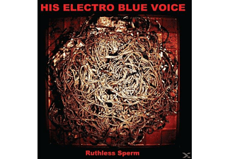 His Electro Blue Voice - Ruthless Sperm - (CD)