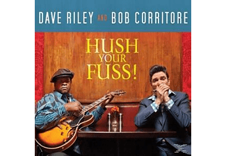 Dave Riley, Bob Corritore - Hush Your Fuss! [CD]