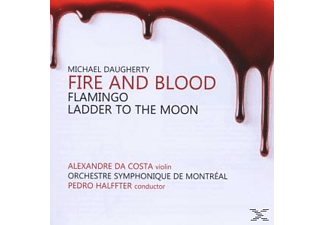 Alexandre Da Costa, Pedro Halffter - Fire & Blood/Flamingo/Ladder To The Moon - (CD)