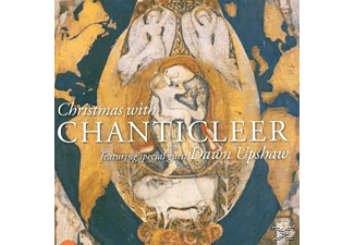 Chanticleer With Dawn Upshaw, Dawn Chanticleer & Upshaw - Christmas With Chanticleer Featuring Dawn Upshaw - (CD)