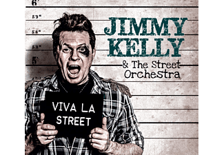Jimmy Kelly;The Street Orchestra - Viva La Street - (CD)