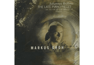 Markus Groh - BRAHMS LATE PIANO PIECES SA - (CD)
