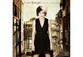 Carrie Rodriguez - Give Me All You Got [CD]