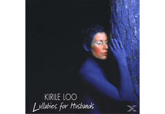 Kirile Loo - Lullabies For Husbands - (CD)