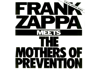 Frank Zappa - Frank Zappa Meets The Mothers Of Prevention (CD)