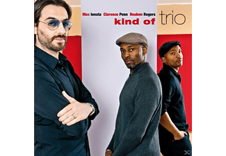 Max Ionata, Clarence Penn, Reuben Rogers - Kind Of Trio - (CD)