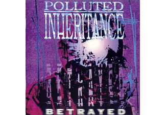 Polluted Inheritance - Betrayed [CD]