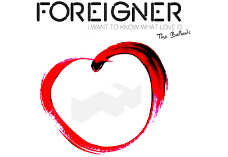 Foreigner - I Want To Know What Love Is-The Ballads [CD]