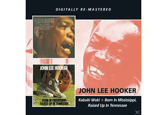 John Lee Hooker - Kabuki Wuki / Born In Mississippi / Raised Up In Tenessee - (CD)