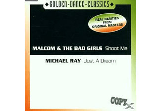 M. Malcolm & The Bad Girls-ray - Shoot Me-Just A Dream - (Maxi Single CD)