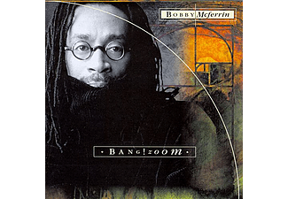 Bobby McFerrin - Bang! Zoom (CD)