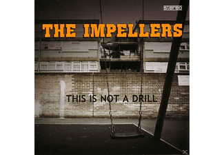 The Impellers - This Is Not A Drill [CD]