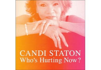 Candi Staton - Who's Hurting Now? - (CD)
