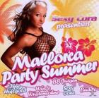 VARIOUS - Sexy Cora Präs.Mallorca Party Summer ...