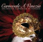 Orchestra Carnevale - Carnevale A Venezia [CD]