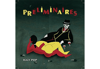 Iggy Pop - Preliminaires (CD)
