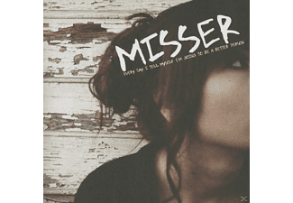 Misser - Every Day I Tell Myself I'm Going To Be A Better Person - (CD)