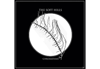 The Soft Hills - Chromatisms [CD]