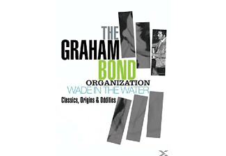 The Graham Bond Organisation - Wade In The Water - Classics, Origins & Oddities [CD]
