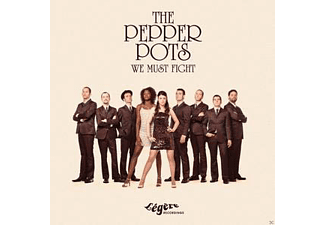 The Pepper Pots - We Must Fight [CD]