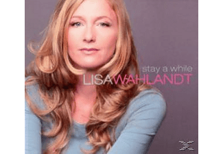 Lisa Wahlandt - Stay A While-A Love Story [CD]