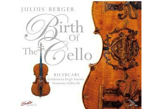 Berger Julius - Birth Of The Cello - (CD)