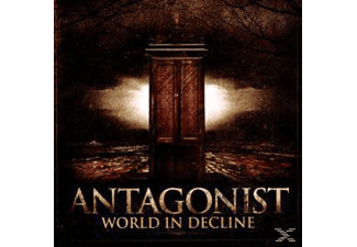 Antagonist - World In Decline [CD]