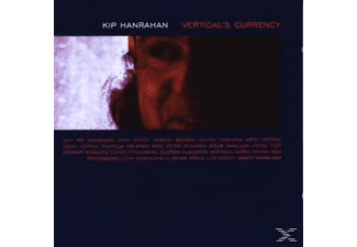 Kip Hanrahan - Vertical Currency - (CD)
