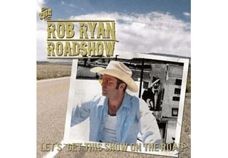 The Rob Ryan Roadshow - Lets Get This Show On The Road! [CD]