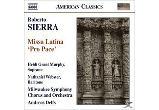 Roberto Sierra, Murphy/Webster/Delfs/Milwaukee SO - Missa Latina Pro Pace - (CD)