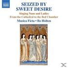 Ho & Musica Ficte Holten, Musicaficta/Holten - Seized By Sweet Desire [CD] jetztbilligerkaufen