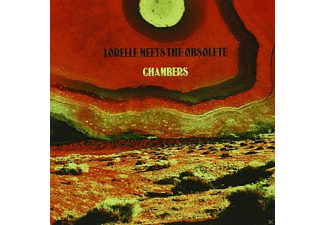Lorelle Meets The Obsolet - Chambers - (CD)