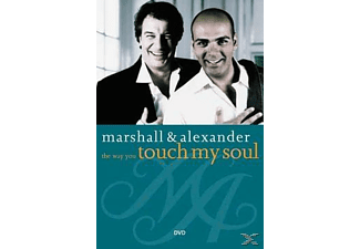 Marshall & Alexander - The Way You Touch My Soul - (DVD)