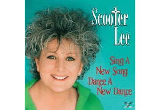 Scooter Lee - Sing A New Song, Dance A New Dance - (CD)