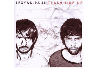 Paul K, Lexy & K-Paul - Trash Like Us - (CD)
