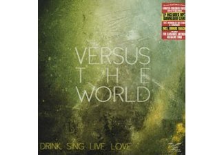 Versus The World - Drink.Sing.Live.Love. [Vinyl]
