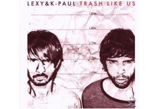 Paul K, Lexy & K-Paul - Trash Like Us-Limited Edition - (CD)