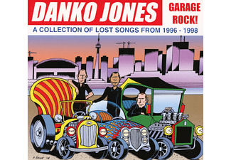 Danko Jones - Garage Rock! A Collection Of Lost Songs From 1996- [CD]