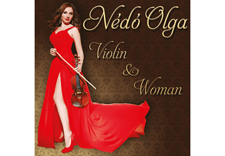 Nédó Olga - Violin And Woman (CD)