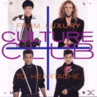 Culture Club - From Luxury To Heartache [CD] - broschei