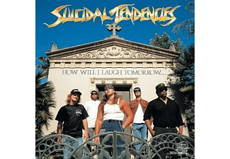 Suicidal Tendencies - How Will I Laugh Tomorrow When I Can't Even Smile Today - (CD)