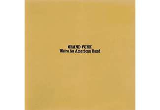 Grand Funk Railroad - We're An American Band (CD)