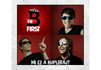 B the First - Mi ez a kupleráj? (CD)