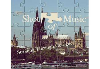 Shot Of Music - Strolling Through Cologne [CD]