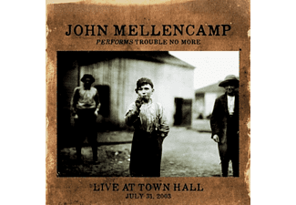 John Mellencamp - Performs Trouble No More Live At Town Hall - (CD)