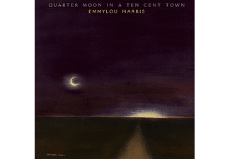 Emmylou Harris - Quarter Moon in a Ten Cent Town (CD)